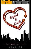 Beyond A Crush