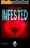 Infested (Rewind or Die Book 2)