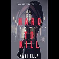 Hard to Kill: An Ambrosia Harding Thriller (English Edition)
