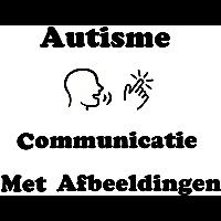 Autisme: Communicatie Met Afbeeldingen