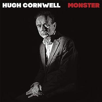 hugh cornwell - monster - .com music