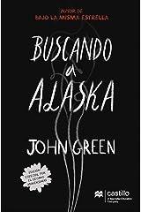 Buscando a Alaska (Castillo en el Aire) (Spanish Edition) Kindle Edition