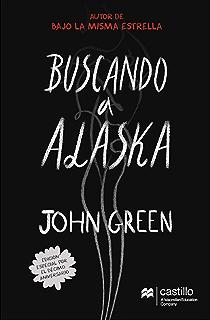 Buscando a Alaska (Castillo en el Aire) (Spanish Edition)
