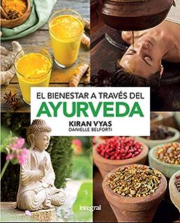 El bienestar a traves del ayurveda (SALUD) (Spanish Edition)