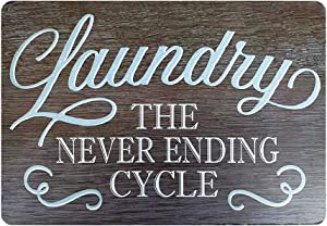 The Bathroom Sign- Rustic Laundry Room Wall Decor Vintage Metal Sign The Never Ending Cycle Bathroom Wash Room Signs Farmhouse Country Home Decor Sign 812inch (3020017)