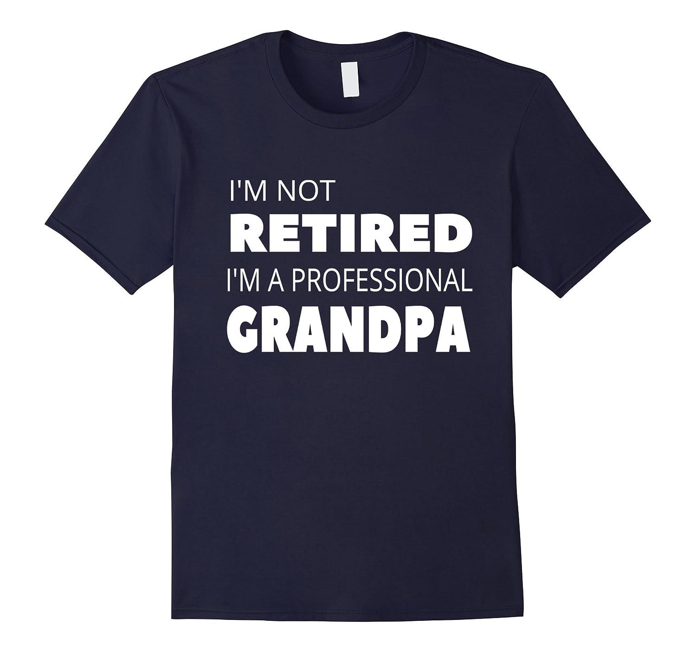 Mens Retirement Gifts for Grandpa Grandfather Men T-Shirt-RT