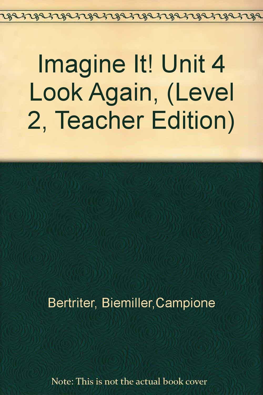 Imagine It! Unit 4 Look Again, (Level 2, Teacher Edition) ebook