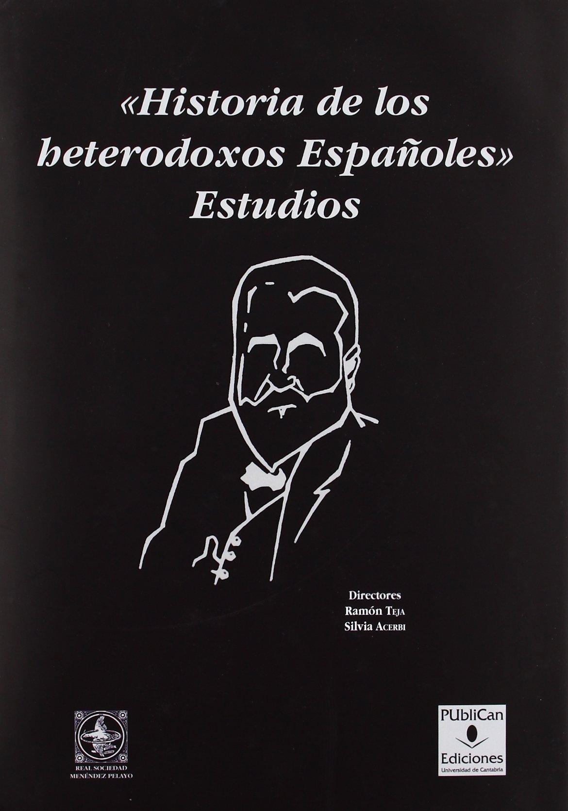 Historia de los heterodoxos españoles : estudios (Analectas) pdf