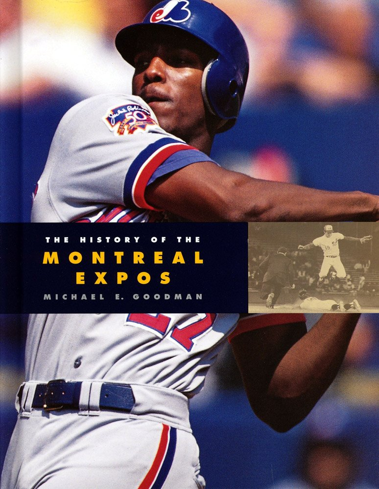 Download The History of the Montreal Expos (Baseball Series) pdf epub