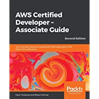 AWS Certified Developer - Associate Guide, Second Edition