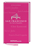 San Francisco. Eine Stadt in Biographien: MERIAN porträts (MERIAN Altproduktion)