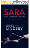 SARA: The Complete Psychological Thriller Series: Books 1-3 and a Bonus Novella