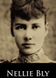 Ten Days in a Mad-House; or, Nellie Bly's Experience on Blackwell's Island. Feigning Insanity in Order to Reveal Asylum Horrors