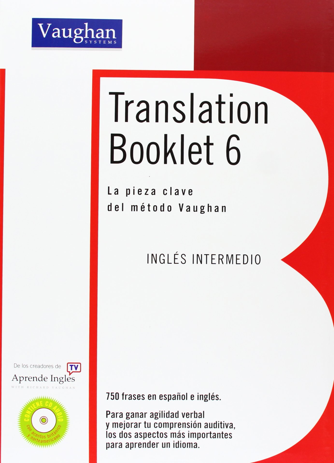 TRANSLATION BOOKLET 6: Intermedio Alto Tapa blanda – 30 may 2010 Richard Vaughan 8496469786