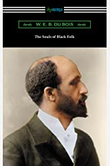 The Souls of Black Folk (with an Introduction by Saunders Redding) Kindle Edition