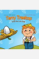 Terry Treetop and the lost egg: the lost egg (Bedtime story) Paperback