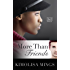 More Than Friends (BWWM Interracial Romance Novella) (Lovers & Friends Book 1)