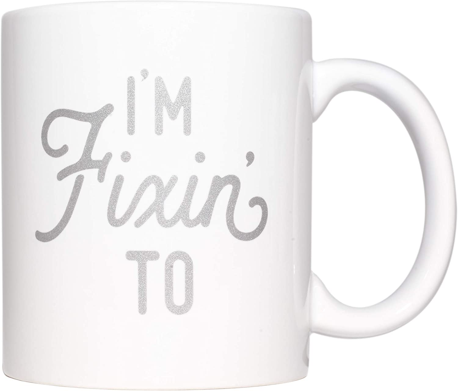 Texas Coffee Mug with I'm Fixin' To Metallic Silver Design Texas Gift with Gift Box