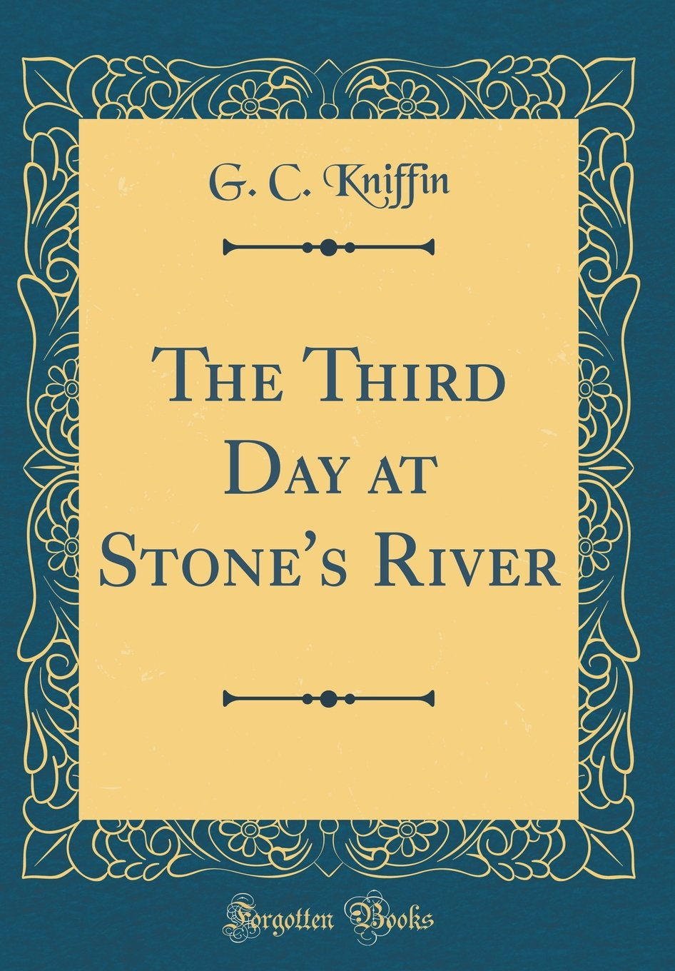The Third Day at Stone's River (Classic Reprint) pdf
