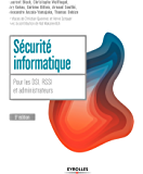 Sécurité informatique: Pour les DSI, RSSI et administrateurs