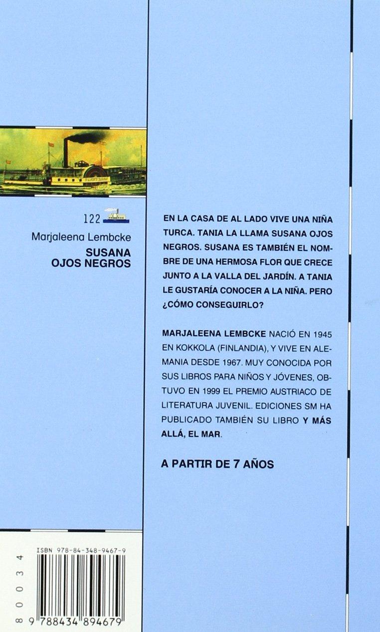 Amazon.com: Susana Ojos Negros/ Black Eye Susana (El Barco De Vapor) (Spanish Edition) (9788434894679): Marjaleena Lembcke: Books