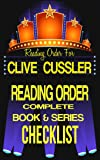 CLIVE CUSSLER: SERIES READING ORDER & BOOK CHECKLIST: SERIES LIST INCLUDES: DIRK PITT, NUMA FILES, OREGON FILES, ISAAC BELL & FARGO ADVENTURES (Greatest ... & Checklists Series 7) (English Edition)