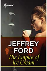 The Empire of Ice Cream Kindle Edition