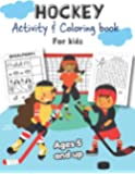 Hockey Activity & Coloring Book for kids Ages 5 and up: Over 20 Fun Designs For Boys And Girls - Educational Worksheets