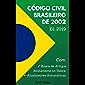 Código Civil Brasileiro de 2002 - Edição 2019: Inclui Busca de Artigos diretamente no Índice e Atualizações Automáticas. (D.O.U. Online)