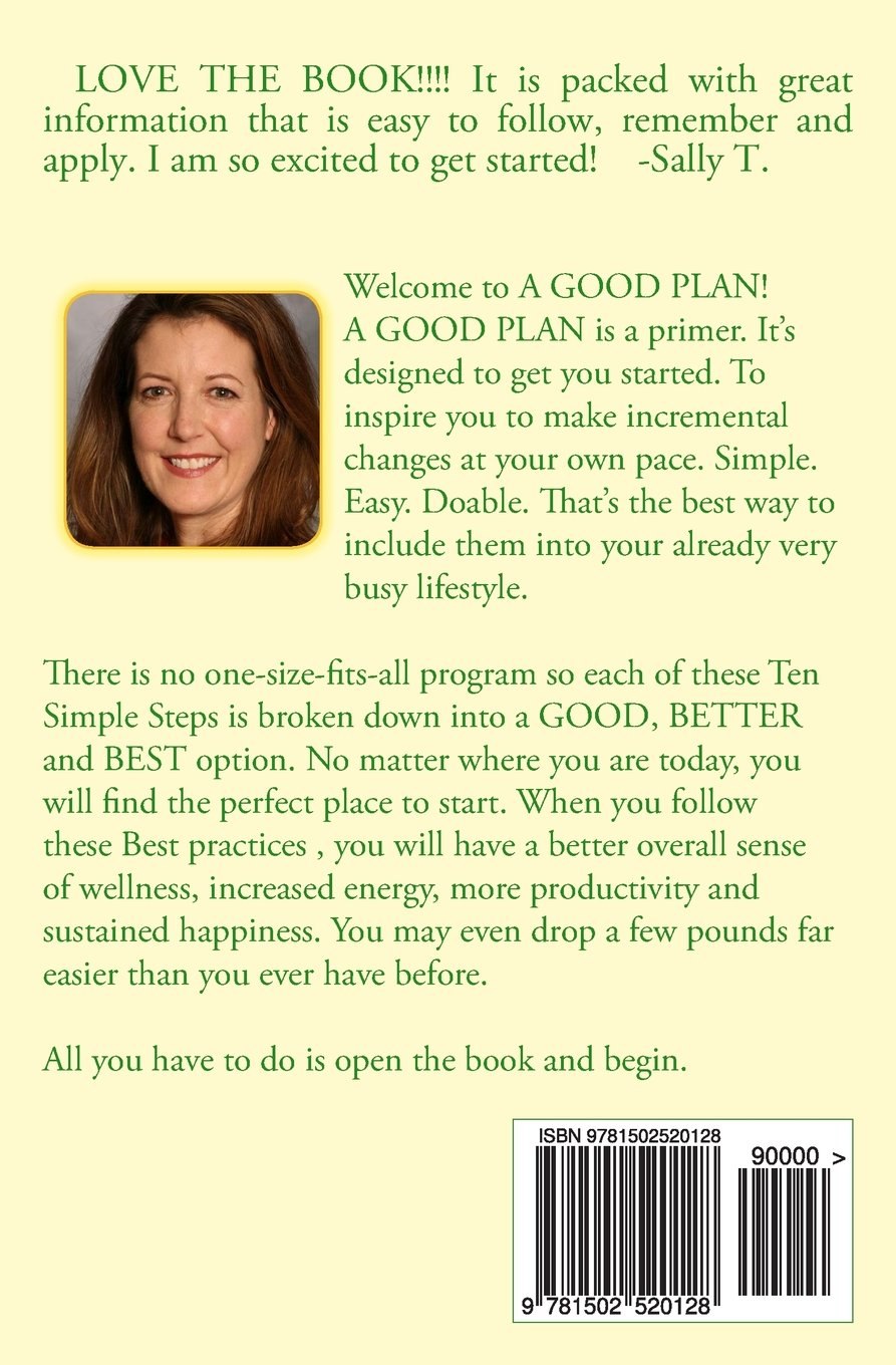 A Good Plan Is One You Can Do Ten Simple Steps To Make Healthy Found This The Be Easiest Follow Choices Habit Mair Hill 9781502520128 Books