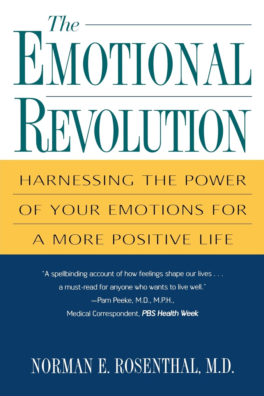 Download The Emotional Revolution: Harnessing the Power of Your Emotions for a More Positive Life ebook