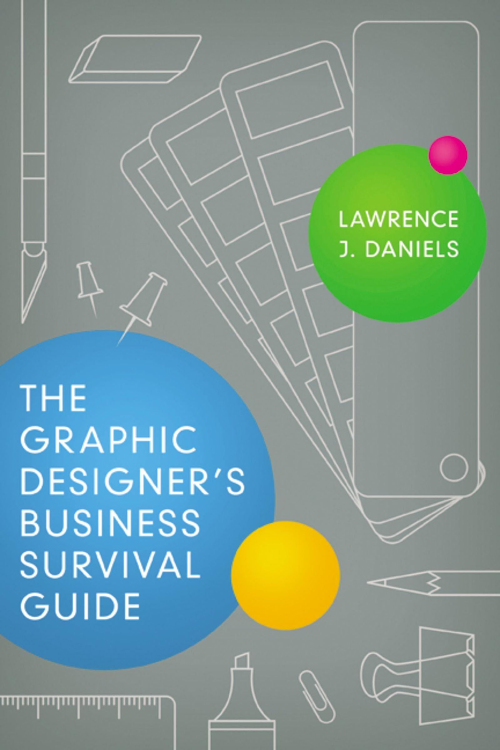 The Graphic Designer's Business Survival Guide ebook