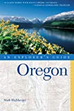 Oregon: An Explorer's Guide, Second Edition (EXPLORER'S GUIDE OREGON)