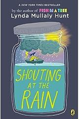 Shouting at the Rain Kindle Edition