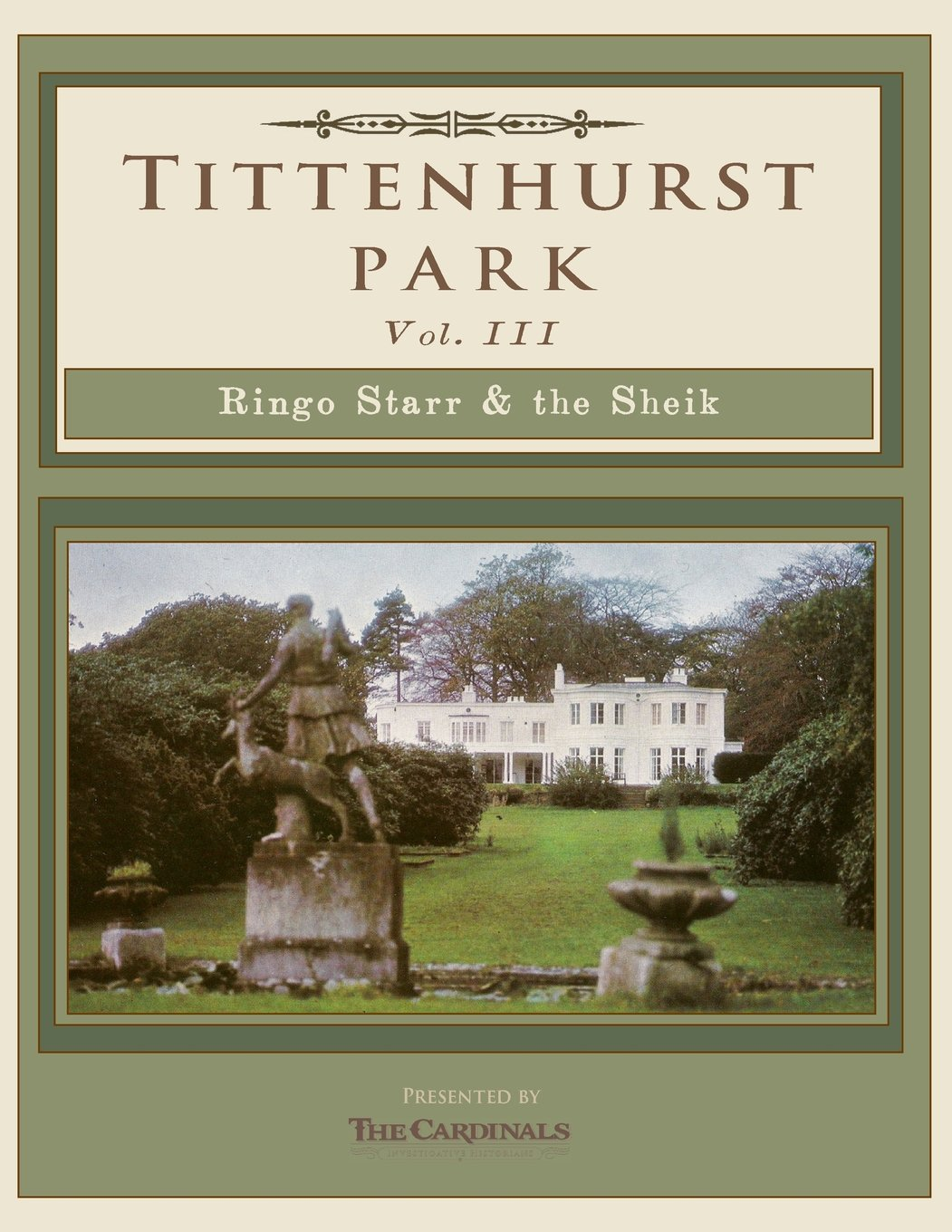 Read Online Tittenhurst Park: Ringo Starr & the Sheikh (Volume 3) ebook
