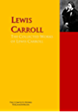 The Collected Works of Lewis Carroll: The Complete Works PergamonMedia (Highlights of World Literature)