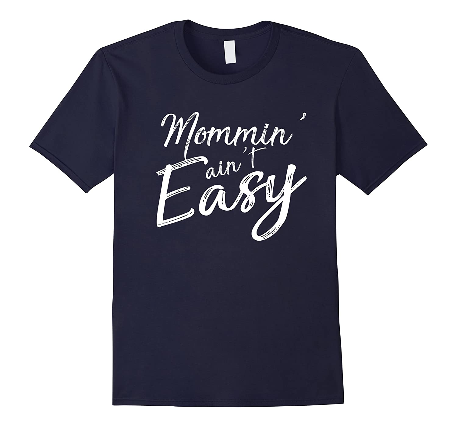 Mommin Aint Easy Best Gift Idea for Strong Mom Mothers Day-Vaci
