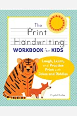 The Print Handwriting Workbook for Kids: Laugh, Learn, and Practice Print with Jokes and Riddles Paperback