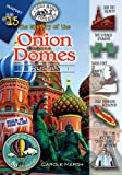 The Mystery of the Onion Domes (Russia) (15) (Around the World In 80 Mysteries)