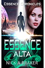 Essence: Alta (Essence Chronicles Book 2) Kindle Edition