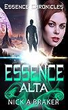 Essence: Alta (Essence Chronicles Book 2)