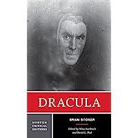 Dracula: A Norton Critical Edition