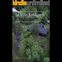 La Villa Kokkonen: La gran desconocida de Alvar Aalto