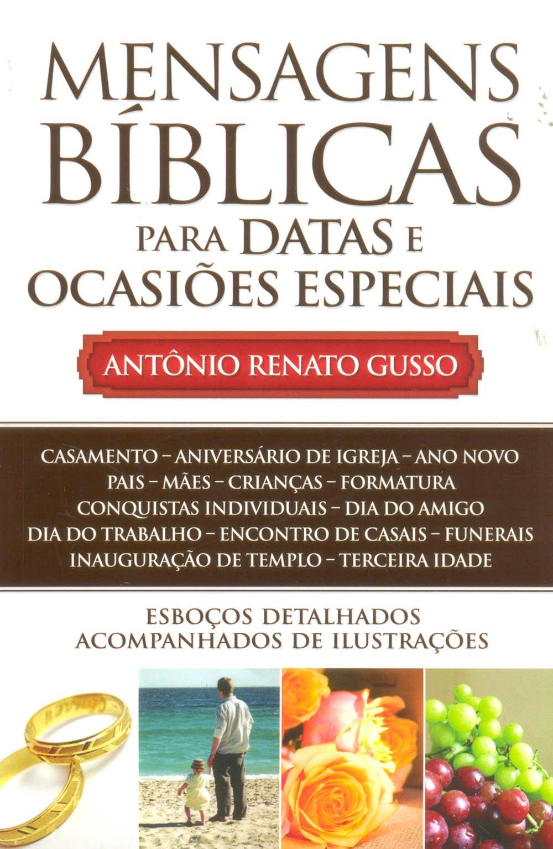 Mensagens Biblicas Para Datas E Ocasiões Especiais Antonio Renato