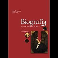 Biografía: Métodos, metodologías y enfoques