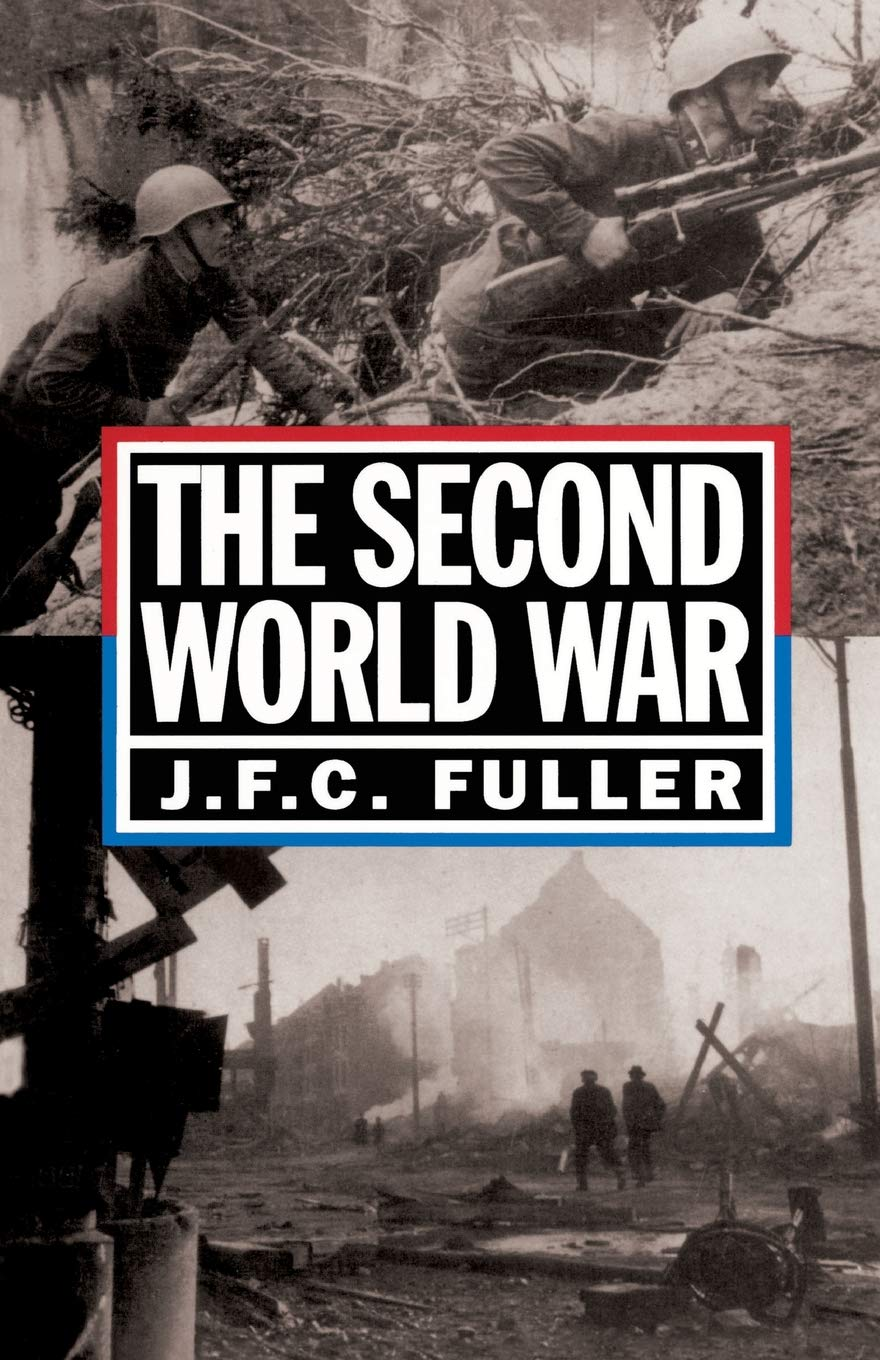The Second World War, 1939-45: A Strategical And Tactical
