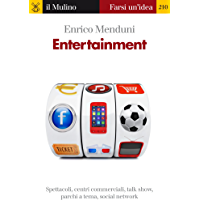 Entertainment (Farsi un'idea Vol. 210) (Italian Edition)