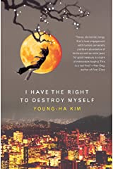 I Have The Right To Destroy Myself Pa (Harvest Original) Paperback