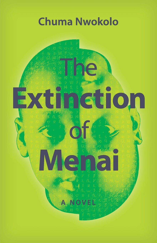 The Extinction of Menai: A Novel (Modern African Writing Series)