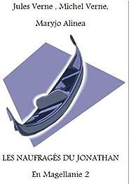 Les naufrages du Jonathan En Magellanie 2 (illustré) (French Edition)
